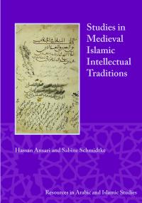 Cover for Studies in Medieval Islamic Intellectual Traditions